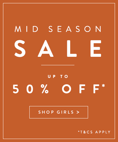 Mid Season Sale. Shop Girls.